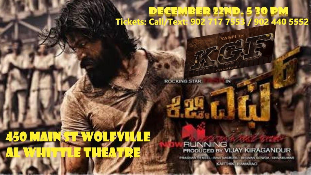 Kgf Kannada Movie English Sub At Al Whittle Theatre Wolfville
