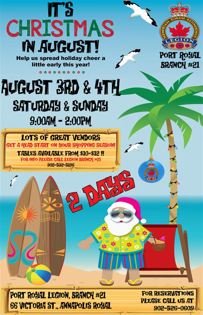 Christmas In August Poster.Christmas In August At Royal Canadian Legion Annapolis